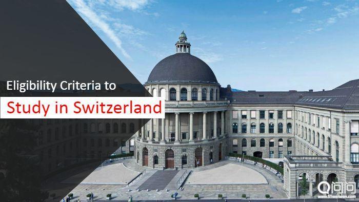 1538485932_Eligibility_Criteria_to_Study_in_Switzerland